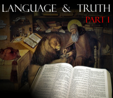Language and Truth (Part I)